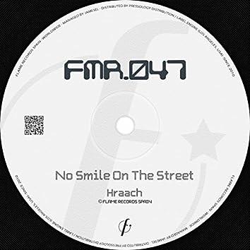 No Smile On The Street