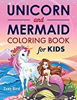 Unicorn and Mermaid Coloring Book for Kids: Coloring Activity for Ages 4 - 8
