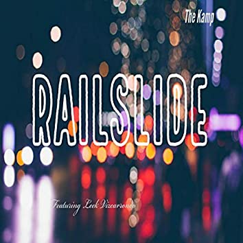 Railslide (feat. Leek Vizcarrondo)