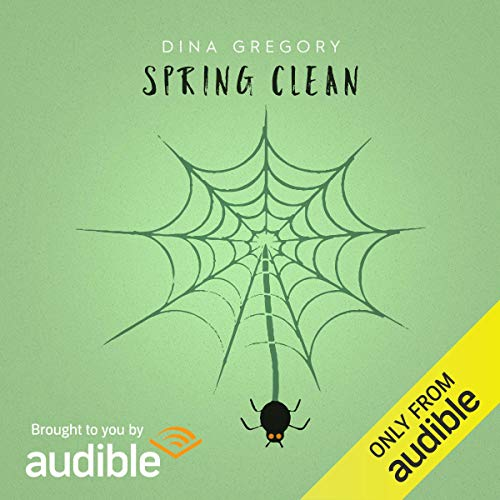 Spring Clean Audiobook By Dina Gregory cover art