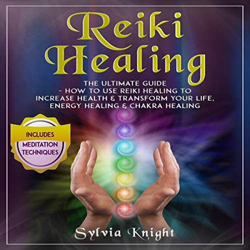 Reiki Healing: The Ultimate Guide cover art