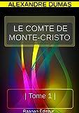 LE COMTE DE MONTE-CRISTO - TOME 1 - Format Kindle - 1,99 €