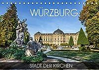Wuerzburg - Stadt der Kirchen (Tischkalender 2022 DIN A5 quer): Durch alle Jahreszeiten in Wuerzburg (Monatskalender, 14 Seiten )
