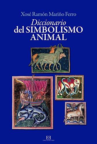 Diccionario del simbolismo animal (Diccionarios)