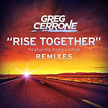 Rise Together (Remixes)