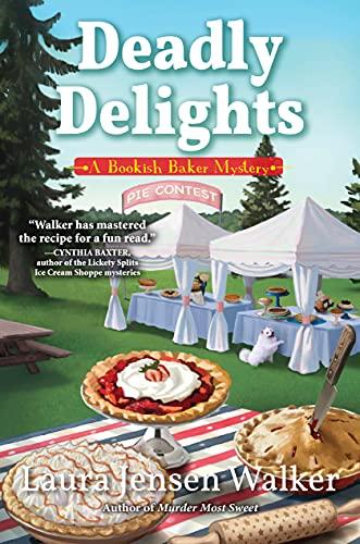 Deadly Delights: A Bookish Baker Mystery by [Laura Jensen Walker]
