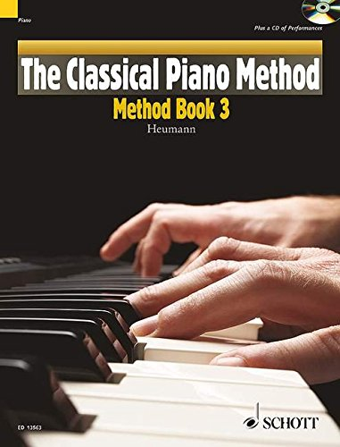 The Classical Piano Method - Method Book 3: With CD of Performances and Play-Along Backing Tracks