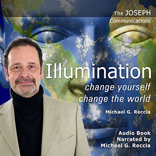 Illumination - Change Yourself: Change the World audiobook cover art
