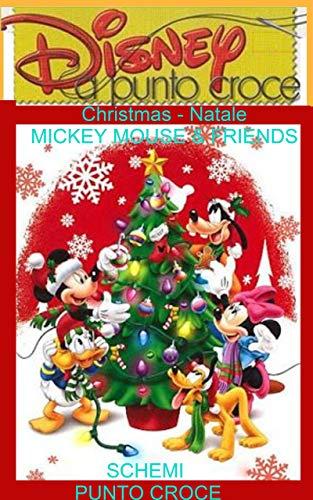 SCHEMI PUNTO CROCE - Christmas - Natale - Topolino: SCHEMI PUNTO CROCE - I personaggi Disney per filo e per segno