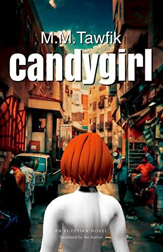Candygirl: An Egyptian Novel (Modern Arabic Literature)