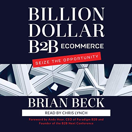 Billion Dollar B2B Ecommerce cover art