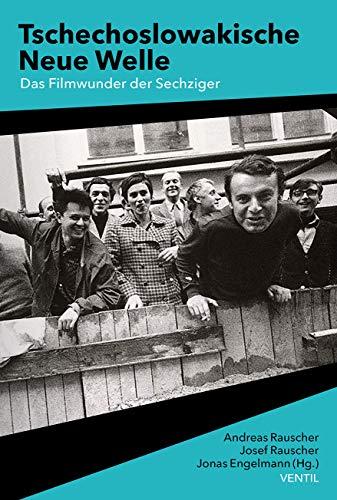 Tschechoslowakische Neue Welle: Das Filmwunder der Sechziger
