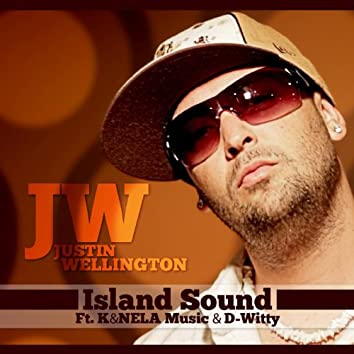 Island Sound (feat. K & Nela Music & D-Witty) - Single