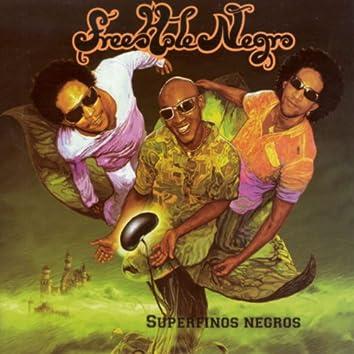 Superfinos Negros