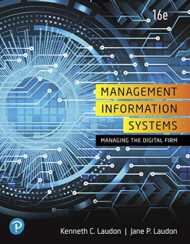 Compare Textbook Prices for Management Information Systems: Managing the Digital Firm 16 Edition ISBN 9780135191798 by Laudon, Kenneth C.,Laudon, Jane P.