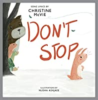 Don't Stop: A Children's Picture Book (LyricPop)