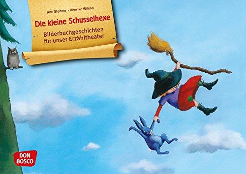 Die kleine Schusselhexe. Kamishibai Bildkartenset.: Entdecken - Erzählen - Begreifen: Bilderbuchgeschichten. (Bilderbuchgeschichten für unser Erzähltheater)