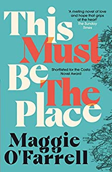 This Must Be the Place by [Maggie O'Farrell]