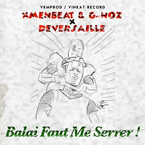 Xmenbeat, G-NOZ & DJ DEVERSAILLE