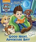 Good Night, Adventure Bay! (PAW Patrol) (Paw Patrol Glows in the Dark)