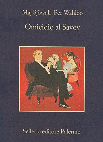 Omicidio al Savoy (Le indagini di Martin Beck Vol. 6)