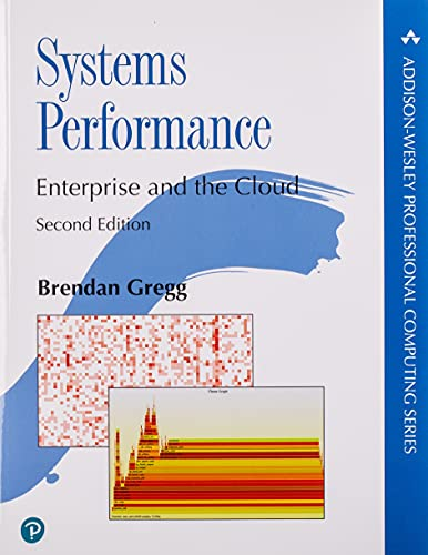 Compare Textbook Prices for Systems Performance Addison-Wesley Professional Computing Series 2 Edition ISBN 9780136820154 by Gregg, Brendan