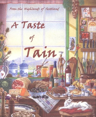 A Taste of Tain: From the Highlands of Scotland