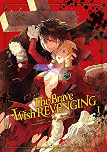 The Brave wish revenging Edition simple Tome 1