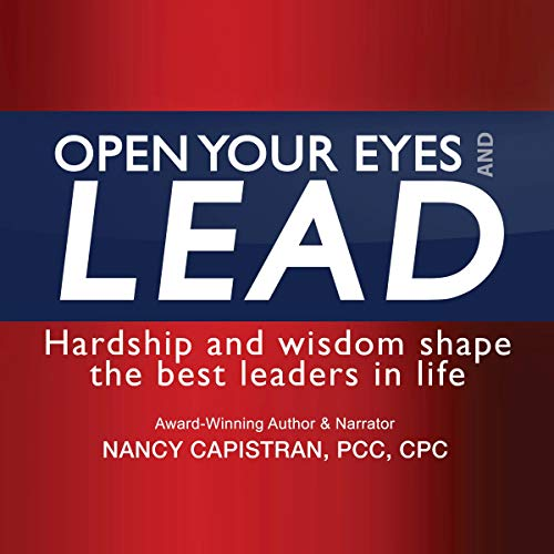 Open Your Eyes and LEAD audiobook cover art
