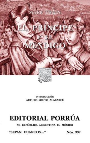El príncipe y el mendigo (Colección Sepan Cuantos: 337) eBook: Twain, Mark, Souto Alabarce, Arturo: Amazon.es: Tienda Kindle