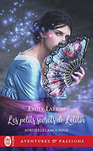 Sortilèges amoureux (Tome 2) - Les petits secrets de Letitia