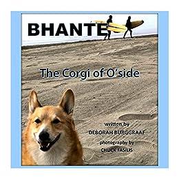 BHANTE-The Corgi of O'side
