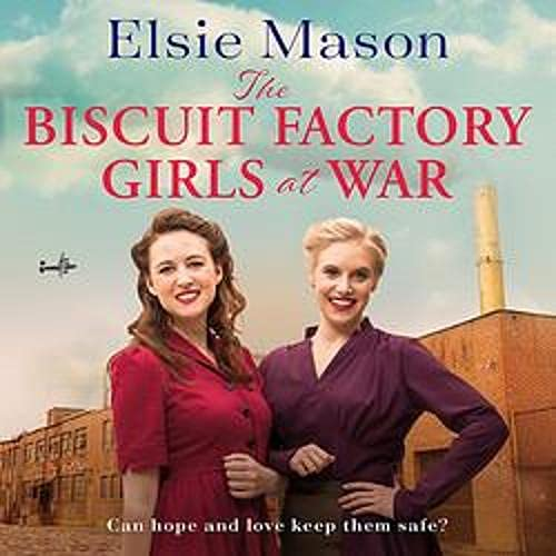The Biscuit Factory Girls at War cover art