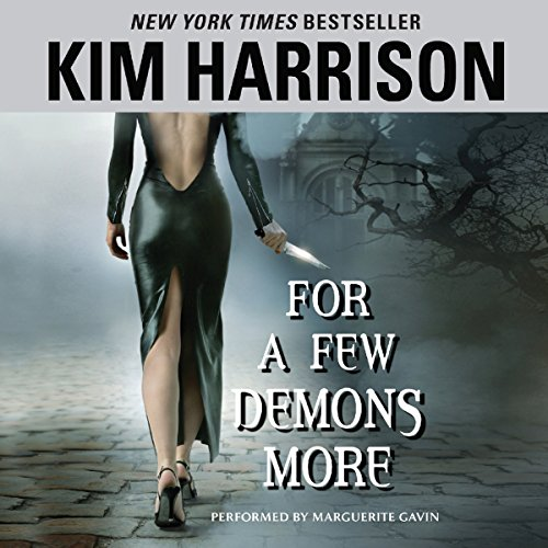 For a Few Demons More                   By:                                                                                                                                 Kim Harrison                               Narrated by:                                                                                                                                 Marguerite Gavin                      Length: 17 hrs and 6 mins     1,793 ratings     Overall 4.7