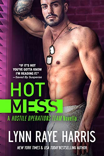 HOT Mess (Expanded Edition)(Hostile Operations Team - Book 2)