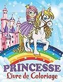 Princesse Livre de Coloriage: Pour les Enfants de 4 à 8 Ans
