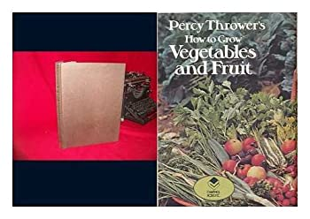 Hardcover Percy Thrower's How to grow vegetables and fruit Book