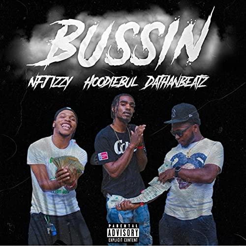 Bussin [Explicit]