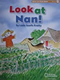 Reach for Reading K (Read On Your Own Books): Look at Nan!