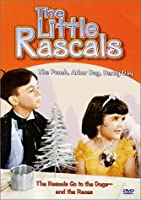 Little Rascals: Pooch & Arbor Day & Derby [DVD]