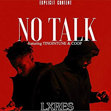 No Talk (feat. TinoInTune & Coop)
