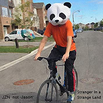 Stranger in a Strange Land (feat. JZN)