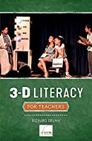 3-d Literacy for Teachers