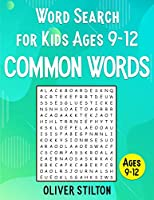 Word Search For Kids ages 9-12: 2000+ Words to Improve Spelling, Expand Vocabulary, and Enhance Memory! (Volume 4 - Most Common English Words) (Word Search 9-12)
