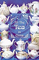 All The Tea In China 1895292352 Book Cover