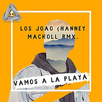 Vamos a la Playa (Hanney Macoll Remix)