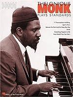 Thelonious Monk Plays Standards: Piano Transcriptions (Artist Transcriptions)
