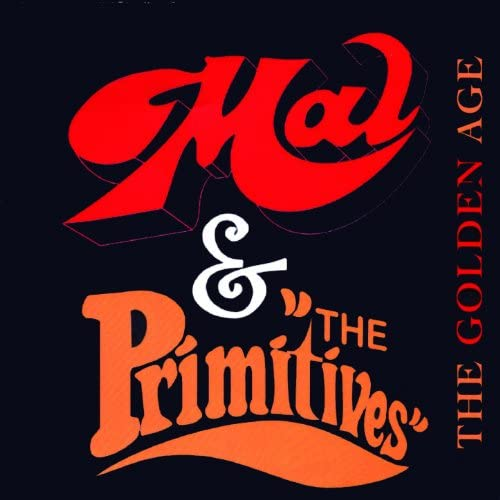 Mal And The Primitives