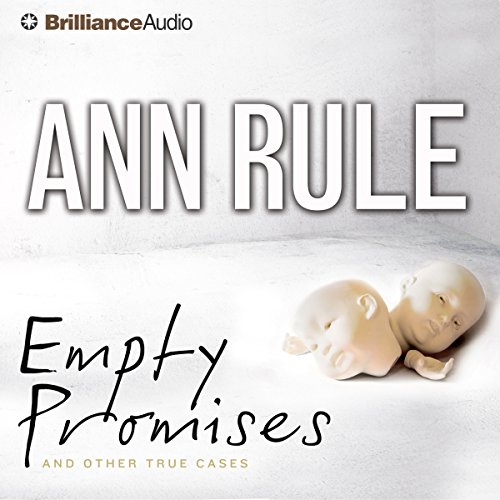 Empty Promises and Other True Cases audiobook cover art