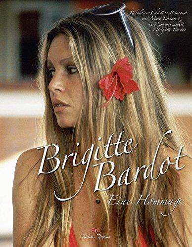 Brigitte Bardot: Eine Hommage
